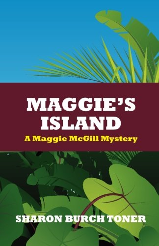 Maggie's Island: Maggie McGill Mystery #4 (Maggie Mcgill Mysteries)