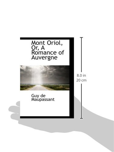 Mont Oriol, Or, A Romance of Auvergne