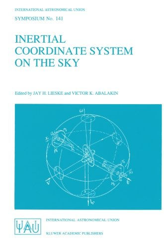 Inertial Coordinate System On The Sky: Proceedings Of The 141St Symposium Of The International Astronomical Union Held In Leningrad, U.S.S.R., October ... (International Astronomical Union Symposia)