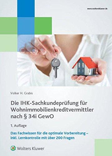 die-ihk-sachkundeprufung-fur-wohnimmobilienkreditvermittler-nach-34i-gewo