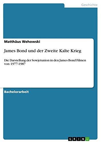 James Bond Und Der Zweite Kalte Krieg (German Edition)