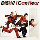 DISH//「I Can Hear」