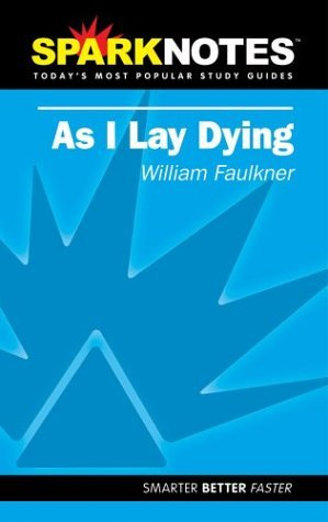 spark-notes-as-i-lay-dying-spark-notes-by-william-faulkner-2004-10-14