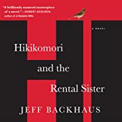 Hikikomori and the Rental Sister | [Jeff Backhaus]