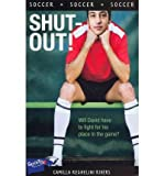 img - for [ Shut-Out![ SHUT-OUT! ] By Rivers, Camilla Reghelini ( Author )May-20-2010 Paperback by Rivers, Camilla Reghelini ( Author ) May-2010 Paperback ] book / textbook / text book