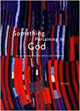 img - for Something Pertaining to God book / textbook / text book