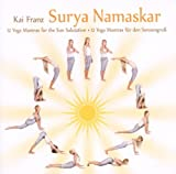 Surya Namaskar: 12 Mantras for the Sun Salutations