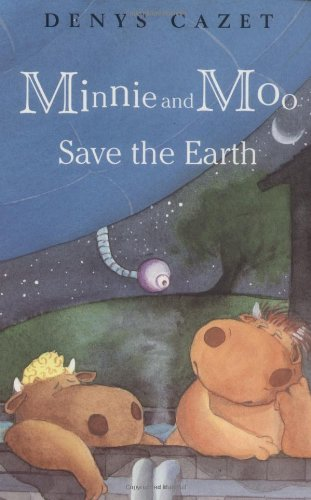 Minnie and Moo Save the Earth