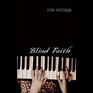 Blind Faith | [Ellen Wittlinger]