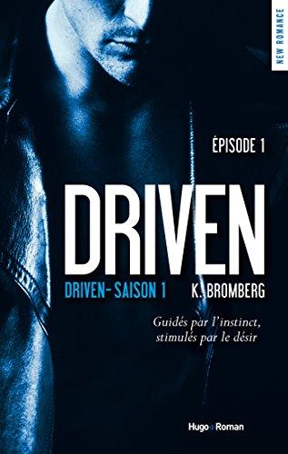 Couverture du livre Driven saison 1 episode 1 (offert)