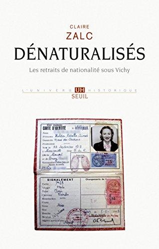denaturalises-les-retraits-de-nationalite-sous-vichy