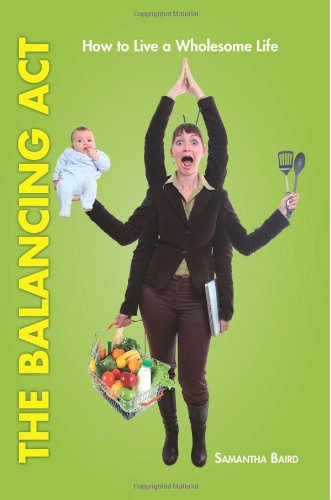 The Balancing Act: How To Live A Wholesome Life