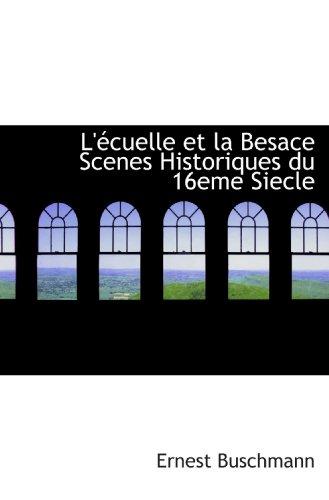 L'écuelle et la Besace Scenes Historiques du 16eme Siecle