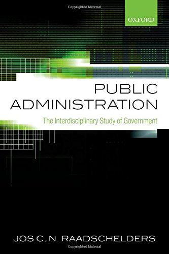 Public Administration: The Interdisciplinary Study of Government