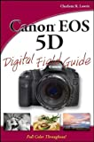 Canon EOS 5D Digital Field Guide