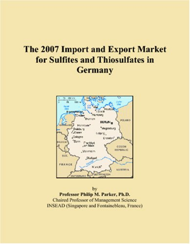 The 2007 Import and Export Market for Sulfites and Thiosulfates in Germany