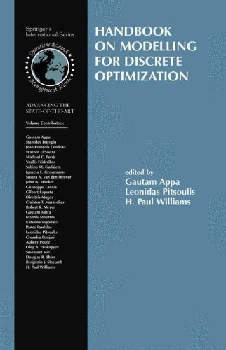Handbook on Modelling for Discrete Optimization (International Series in Operations Research & Management Science)