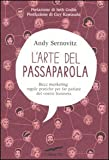 img - for L'arte del passaparola. Buzz marketing: regole pratiche per far parlare del vostro business book / textbook / text book