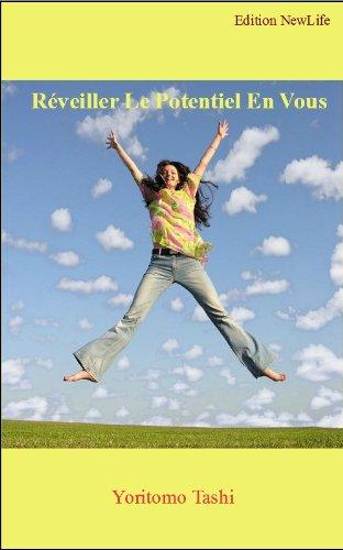 Couverture du livre Réveiller Le Potentiel En Vous (Guide Pratique)
