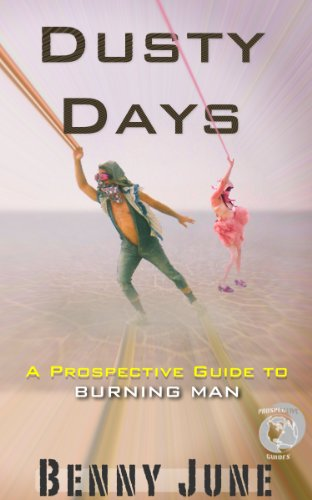 Dusty Days: A Prospective Guide to Burning Man (Prospective Guides)
