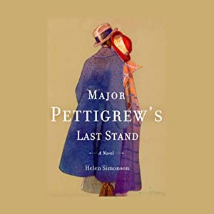 Major Pettigrew's Last Stand: A Novel | [Helen Simonson]