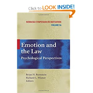 Emotion and the Law: Psychological Perspectives Brian H. Bornstein, Richard L. Wiener
