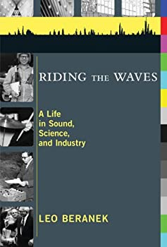 riding the waves - leo beranek