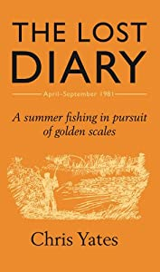 The Lost Diary: A summer fishing in pursuit of golden scales from Unbound