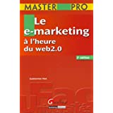 Le e-marketing � l'heure du web 2.0par Catherine Viot