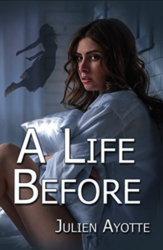 A Life Before by Julien Ayotte