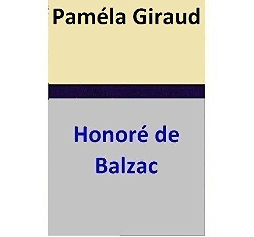 Honoré de Balzac - Paméla Giraud (French Edition)