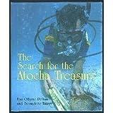 The Search for the Atocha Treasure