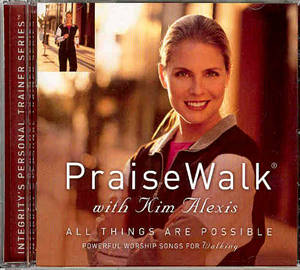 Praise Walk - All Things Are Possible