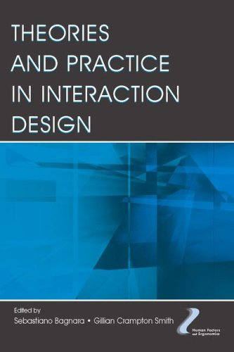 Theories and Practice in Interaction Design (Human Factors and Ergonomics Series)