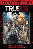 img - for True Blood Legacy Edition #1 book / textbook / text book