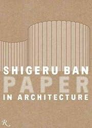 Shigeru Ban: Paper in Architecture
