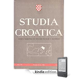 Studia Croatica - nmeros 20-21 - 1966 (Spanish Edition)