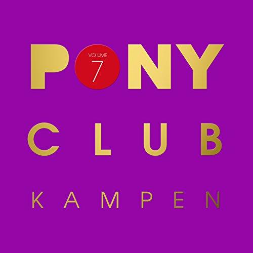 VA – Pony Club Kampen Volume 7 – 2CD – FLAC – 2015 – VOLDiES