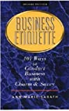 img - for Business Etiquette: 101 Ways to Conduct Business with Charm and Savvy [BUSINESS ETIQUETTE 2/E -OS] book / textbook / text book