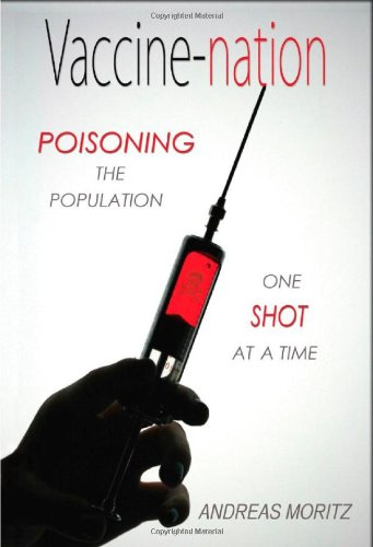 Vaccine-nation: Poisoning the Population, One Shot at a Time