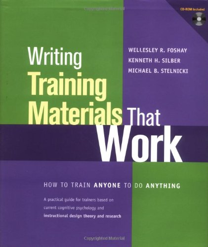 Writing Training Materials That Work: How to Train Anyone...