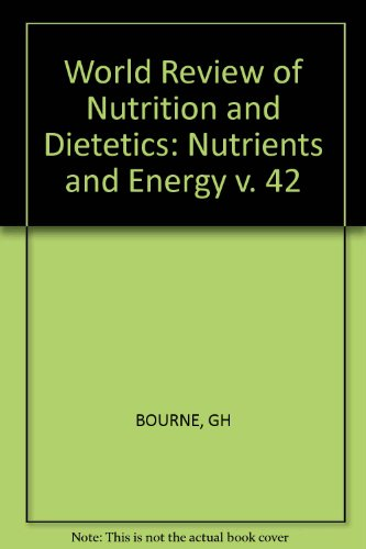 Nutrients And Energy (World Review Of Nutrition And Dietetics)