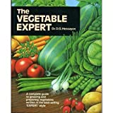 The Vegetable Expert (Expert Series) (0903505207) by Hessayon, D. G.