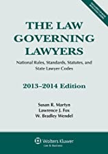 The Law Governing Lawyers National Rules Standards Statutes and State Lawyer by Susan R. Martyn