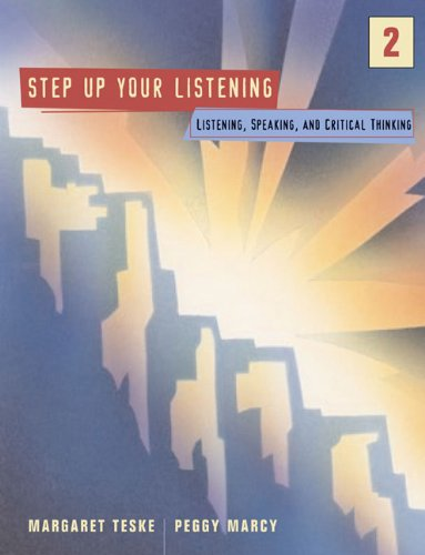 Step Up 2: Listening, Speaking, and Critical Thinking
