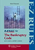 E-Z Rules for the Bankruptcy Code