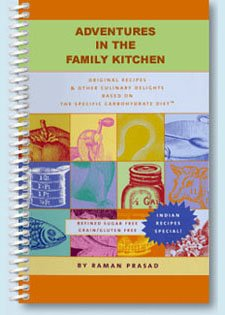 Adventures in the Family Kitchen: Original Recipes Based on the Specific Carbohydrate Diet by Raman Prasad (2004) Spiral-bound