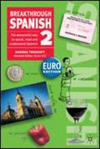 Breakthrough Spanish 2 Euro edition