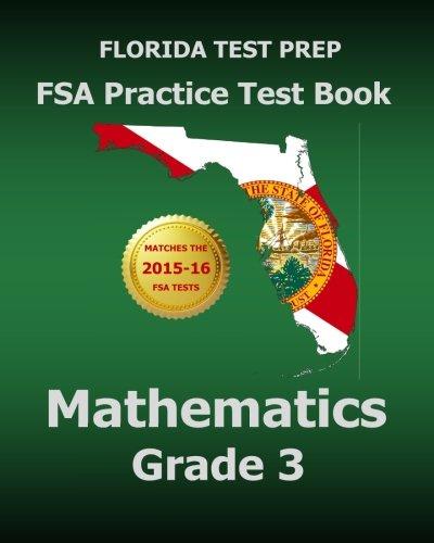 FLORIDA TEST PREP FSA Practice Test Book Mathematics Grade 3: Includes Two Full-Length Practice Tests PDF