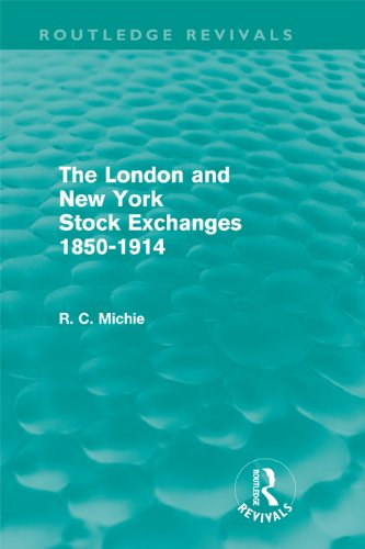the-london-and-new-york-stock-exchanges-1850-1914-routledge-revivals